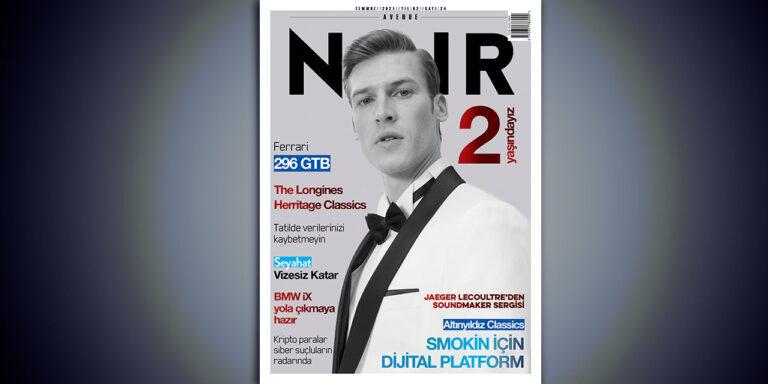 Avenue Noir Haziran Sayısı Yayında!